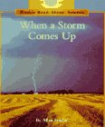 When a Storm Comes Up (Rookie Read-About Science)