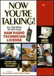 Now You're Talking!: All You Need to Get Your Ham Radio Technician License