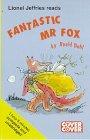 Fantastic Mr. Fox: Complete & Unabridged (Cover to Cover)