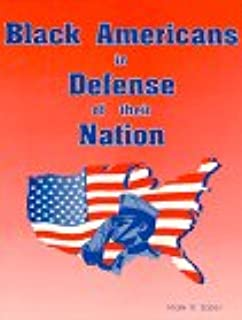 Black Americans in Defense of Their Nation