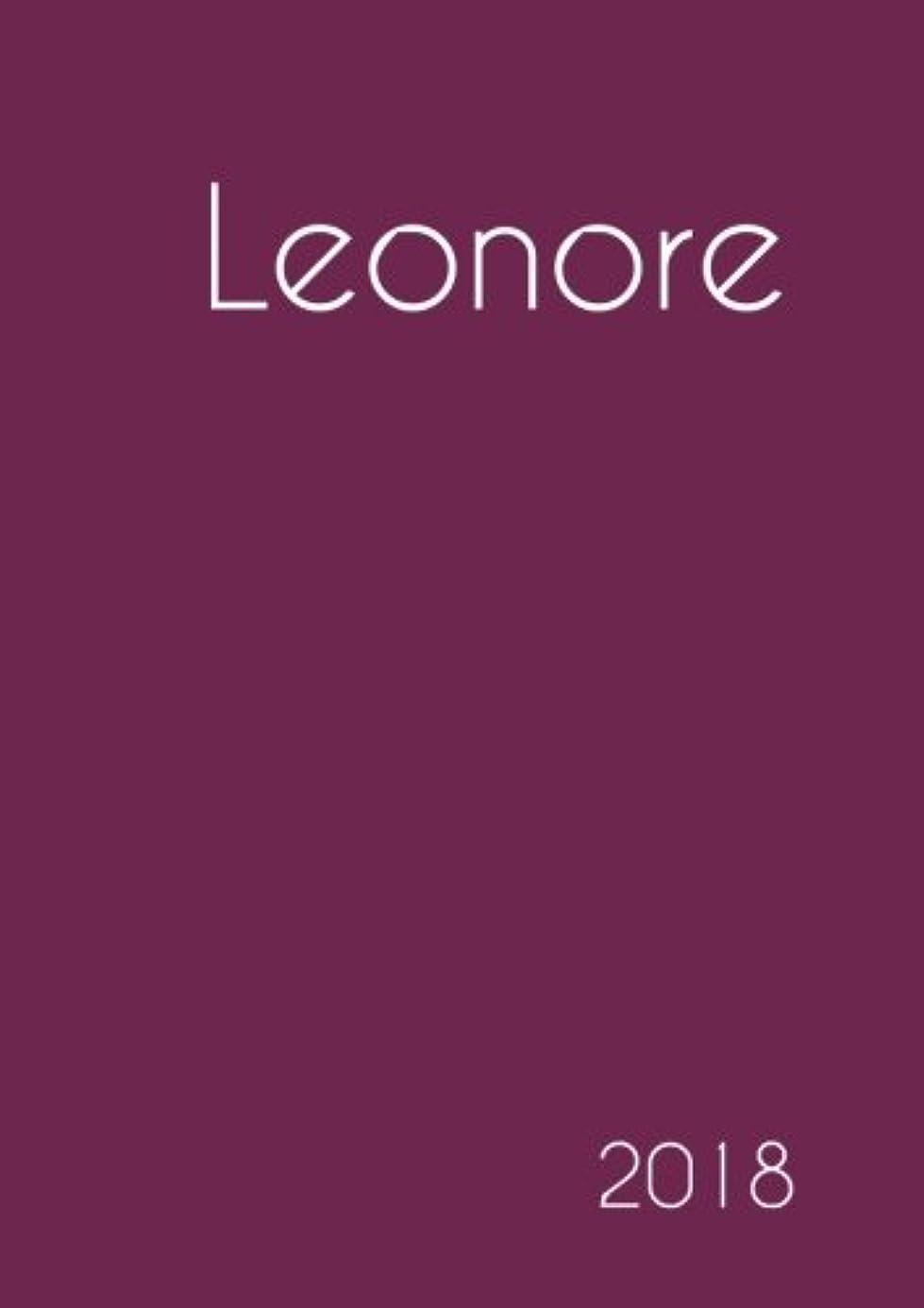 破壊する挨拶目指す2018: Namenskalender 2018 - Leonore - DIN A5 - eine Woche pro Doppelseite