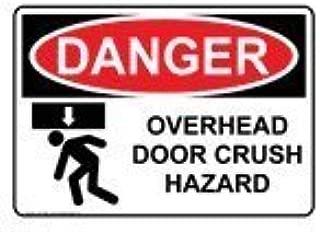 Danger Overhead Door Crush Hazard OSHA Sign, 10