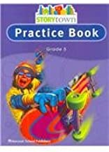Storytown: Practice Book Student Edition Grade 5