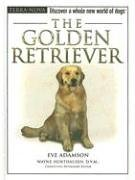 The Golden Retriever [With Dog Training DVD] (The Terra Nova Series)