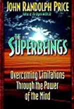 The Superbeings: Overcoming Limitations Through the Power of the Mind