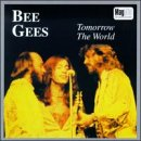 Songtexte von Bee Gees - Tomorrow the World