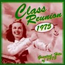 Class Reunion: Greatest Hits Of 1975