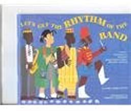 Let's Get the Rhythm of the Band: A Child's Introduction to Music from African-American Culture With History and Song