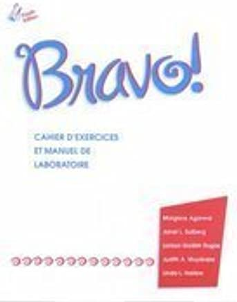 Workbook/Lab Manual for Bravo!, 4th by Judith Muyskens (2001-11-12)