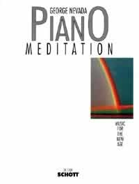 PIANO MEDITATION - arrangiert für Klavier [Noten/Sheetmusic] Komponist : NEVADA GEORGE