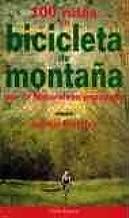 100 rutas en bicicleta: Amazon.es: Juanjo Pedales: Libros