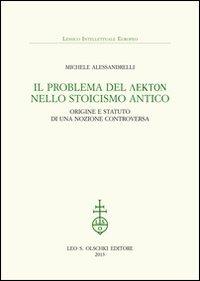 Il problema del lekton nello Stoicismo antico. Origine e statuto di una nozione controversa