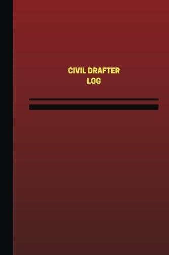 Civil Drafter Log (Logbook, Journal - 124 pages, 6 x 9 inches): Civil Drafter Logbook (Red Cover, Me
