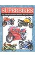 Image OfSuperbikes: Over 200 Top Performance Machines, Past And Present (Expert Guide S.)