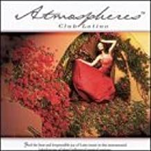 Atmospheres: Club Latino by Various (2000-06-26)