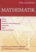 Mathematik: Matrizen, Vektoren, Differential-und Integralrechnung, Mengenlehre, Algebra, Laplace-Transformation
