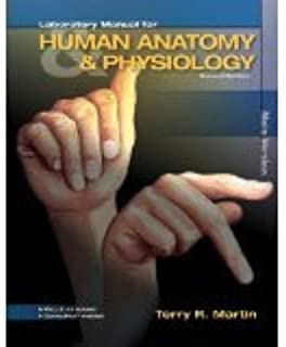 Laboratory Manual for Human A&P: Main Version w/PhILS 4.0 Access Card [SPIRAL-BOUND] [2012] [By Terry Martin]