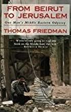 By Thomas Friedman - From Beirut to Jerusalem (1990-12-06) [Paperback]