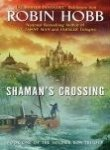 Shaman's Crossing (Book One of The Soldier Son Trilogy)