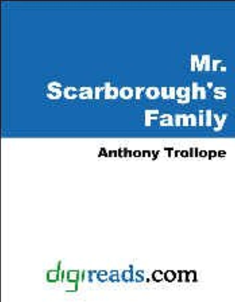 少ない良性知覚できるMr. Scarborough's Family [with Biographical Introduction] (The World's Classics) (English Edition)