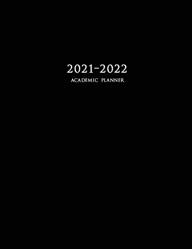 2021-2022 Academic Planner: Large Weekly and Monthly Planner with Inspirational Quotes and Black Cover (July 2021 - June 2022)