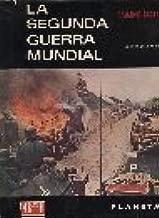 La Segunda Guerra Mundial: Tomo Primero ((Volume One of two))