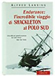 ENDURANCE: L'INCREDIBILE VIAGGIO DI SHACKLETON AL POLO SUD.