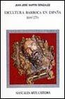 Escultura barroca en España, 1600-1770 (Manuales Arte Cátedra) (Spanish Edition)