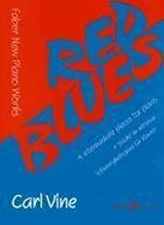[Red Blues: (Piano) (Faber Edition)] [Vine, Carl] [May, 1998]