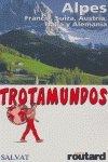 Trotamundos alpes (Francia, Suiza, Italia, Austria y Alemania)