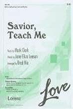 Savior, Teach Me: SATB or SAB with Opt. Solo and Rhythm