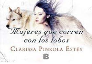 Mejor Las Mujeres Que Corren Con Los Lobos