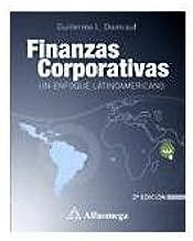 Finanzas Corporativas - Un Enfoque Latinoamericano (Spanish Edition)