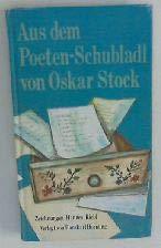 Aus dem Poeten-Schubladl von Oskar Stock