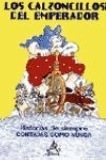 Historias Increibles: los Calzoncillos Del Emperador
