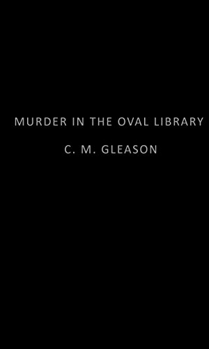 Image of Murder in the Oval Library (Lincoln's White House Mystery)