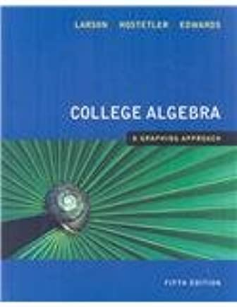 College Algebra: A Graphing Approach
