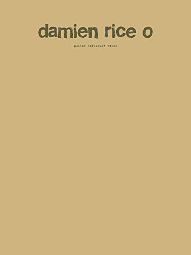 Damien Rice: O. Für Gitarrentabulatur