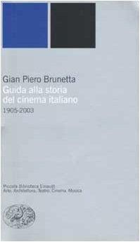 Guida alla storia del cinema italiano (1905-2003)