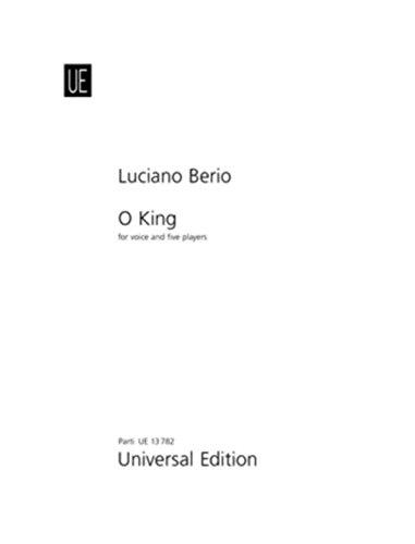 O KING : FOR VOICE, PIANO, FLUTE, CLARINETTE, VIOLIN AND CELLO, PARTS