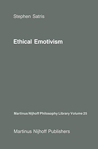 Ethical Emotivism (Martinus Nijhoff Philosophy Library)