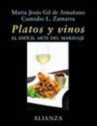 Platos y vinos: El difícil arte del maridaje (Libros Singulares (Ls))
