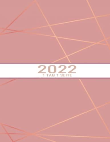 2022 TAG A SEITE: TAGESPLANER A4 EIN-TAGES-ANSICHT SEITE , IDEAL FÜR DEN PERSÖNLICHEN GEBRAUCH WIE REISEN , KOCHEN , LERNEN , TRAINIEREN UND DAS BESTE, UM EIN GESCHÄFT ZU FÜHREN , (384 SEITEN)