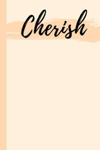Cherish: Personalized Sketchbook with Name Cherish   Custom Blank Writing Drawing Notebook