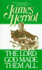 Paperback The Lord God Made Them All Book
