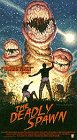 The Deadly Spawn [VHS]