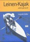 Leinenkajak selbst gemacht: Anleitung zur Herstellung eines Padedlbootes aus Segelleinen mit starrem Holzgerippe
