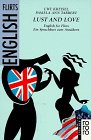 Paperback Lust and Love. English for Flirts. Ein Sprachkurs zum Annähern. Book