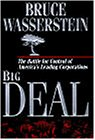 Big Deal: The Battle for Control of America's Leading Corporations