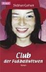 Club der Fußballwitwen - Siobhan Curham